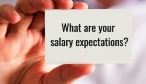 """How to answer """"What is your salary expectation"""" interview question"""